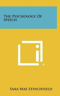 The Psychology of Speech