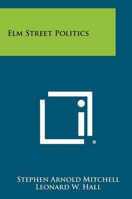 Elm Street Politics