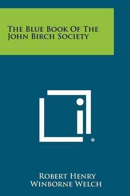 The Blue Book of the John Birch Society