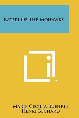 Kateri of the Mohawks
