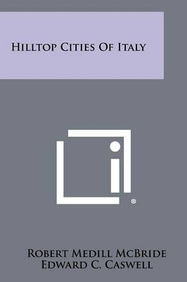 Hilltop Cities of Italy