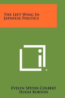 The Left Wing in Japanese Politics