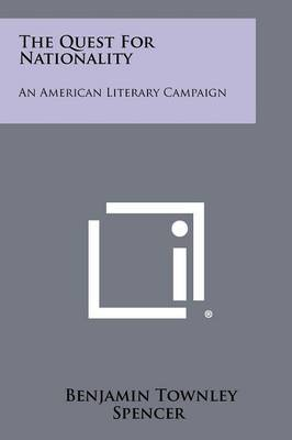 The Quest for Nationality: An American Literary Campaign