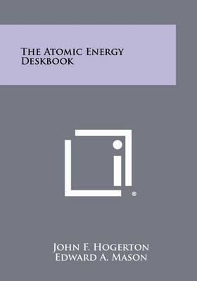 The Atomic Energy Deskbook