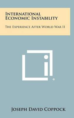 International Economic Instability: The Experience After World War II