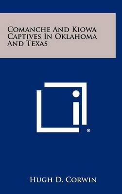 Comanche and Kiowa Captives in Oklahoma and Texas