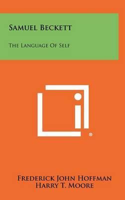 Samuel Beckett: The Language of Self