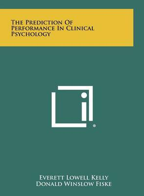 The Prediction of Performance in Clinical Psychology