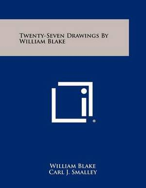 Twenty-Seven Drawings by William Blake