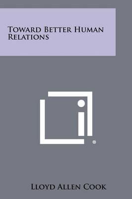 Toward Better Human Relations