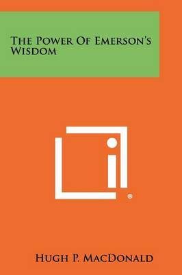 The Power of Emerson's Wisdom
