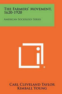 The Farmers' Movement, 1620-1920: American Sociology Series
