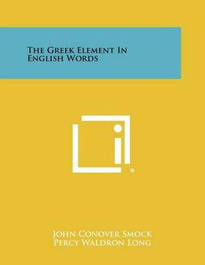 The Greek Element in English Words