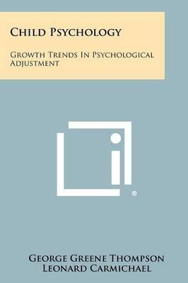 Child Psychology: Growth Trends in Psychological Adjustment