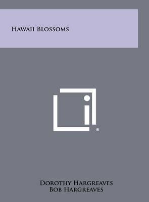 Hawaii Blossoms
