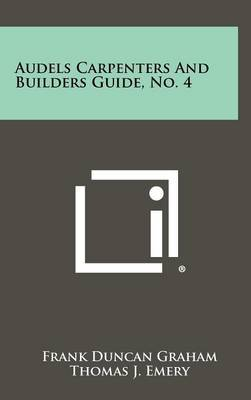 Audels Carpenters and Builders Guide, No. 4