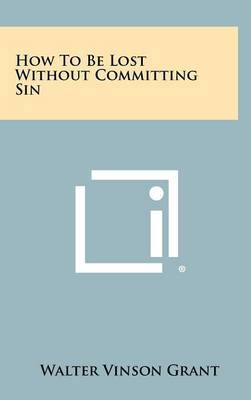 How to Be Lost Without Committing Sin