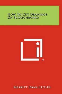 How to Cut Drawings on Scratchboard