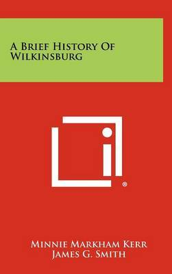 A Brief History of Wilkinsburg