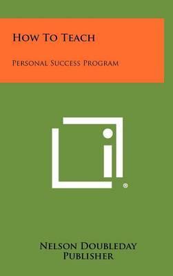 How to Teach: Personal Success Program