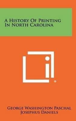 A History of Printing in North Carolina