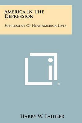 America in the Depression: Supplement of How America Lives