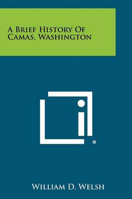 A Brief History of Camas, Washington