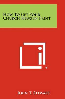 How to Get Your Church News in Print