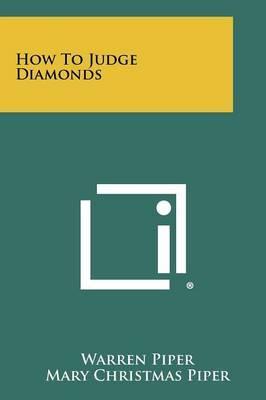 How to Judge Diamonds