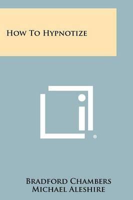How to Hypnotize