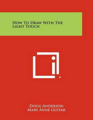How to Draw with the Light Touch