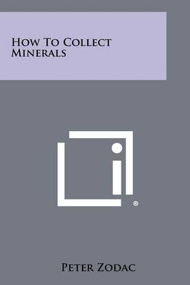 How to Collect Minerals