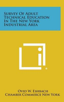 Survey of Adult Technical Education in the New York Industrial Area