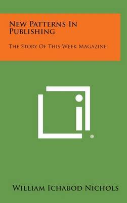 New Patterns in Publishing: The Story of This Week Magazine