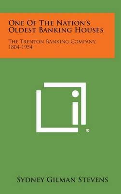 One of the Nation's Oldest Banking Houses: The Trenton Banking Company, 1804-1954