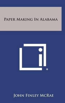 Paper Making in Alabama