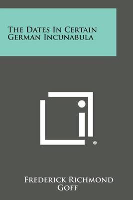 The Dates in Certain German Incunabula
