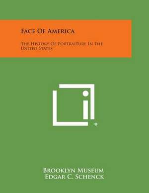 Face of America: The History of Portraiture in the United States