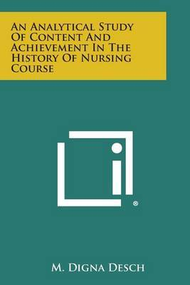An Analytical Study of Content and Achievement in the History of Nursing Course