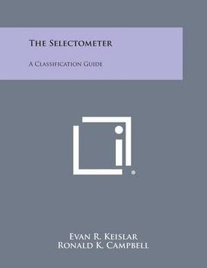 The Selectometer: A Classification Guide
