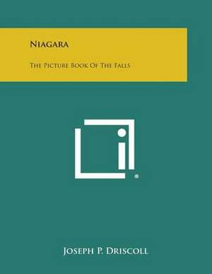 Niagara: The Picture Book of the Falls