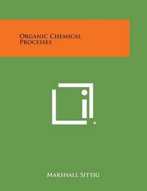Organic Chemical Processes