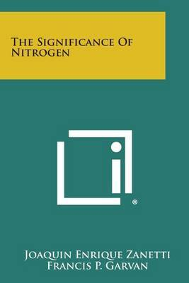 The Significance of Nitrogen