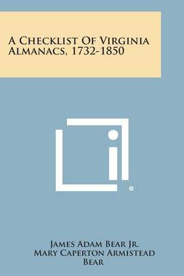 A Checklist of Virginia Almanacs, 1732-1850