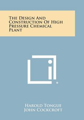 The Design and Construction of High Pressure Chemical Plant
