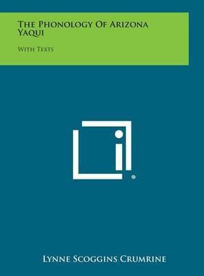 The Phonology of Arizona Yaqui: With Texts