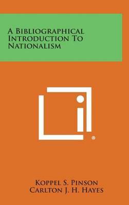 A Bibliographical Introduction to Nationalism