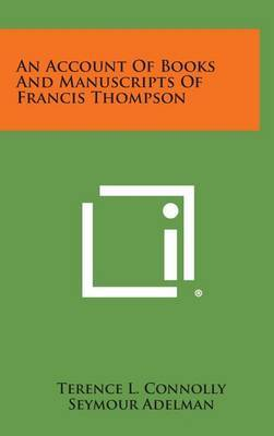 An Account of Books and Manuscripts of Francis Thompson