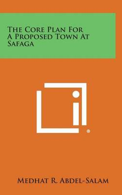 The Core Plan for a Proposed Town at Safaga