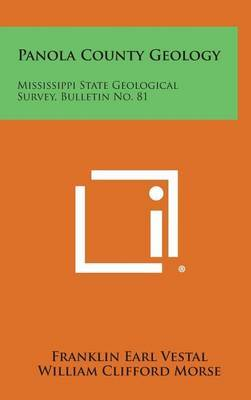 Panola County Geology: Mississippi State Geological Survey, Bulletin No. 81